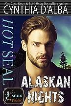Hot SEAL, Alaskan Nights (SEALs in Paradise)