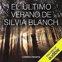 El último verano de Silvia Blanch (Narración en Castellano)