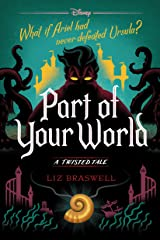 Part of Your World: A Twisted Tale (Twisted Tale, A) Kindle Edition