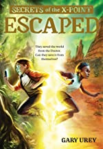 Escaped (Secrets of the X-Point)