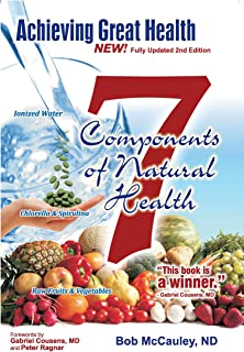 Achieving Great Health: The 7 Components of Great Health