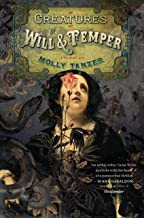 Creatures of Will and Temper (The Diabolist's Library Book 1)