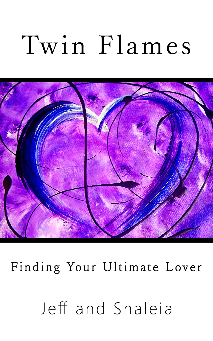 素敵な感嘆符出発するTwin Flames: Finding Your Ultimate Lover (English Edition)
