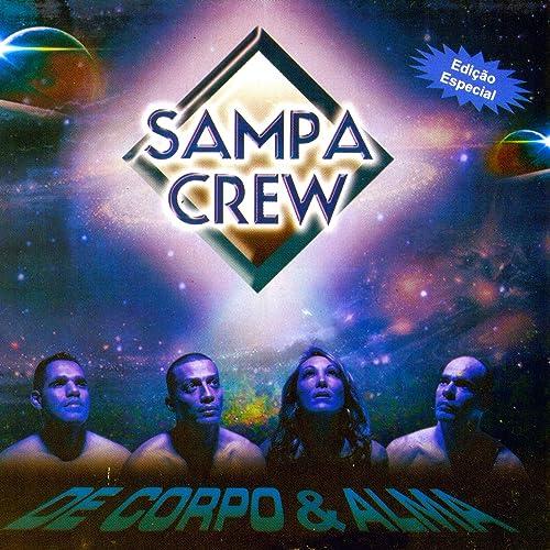 CONQUISTAR CREW COM BAIXAR VC MUSICA SAMPA