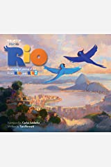 The Art of Rio: Featuring a Carnival of Art From Rio and Rio 2 Hardcover