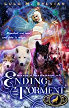 Ending Torment (Wolves of Wet Waterfalls Book 3)