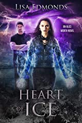 Heart of Ice (Alice Worth Book 3) Kindle Edition