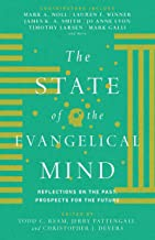 Best the state of the evangelical mind Reviews