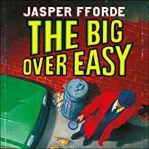 The Big Over Easy: Nursery Crime Adventures, Book 1