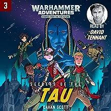 Warhammer Adventures: Secrets of the Tau: Warped Galaxies, Book 3