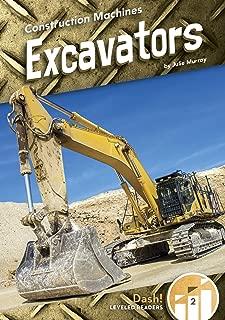 Excavators (Construction Machines: Dash! Level Two)