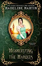 Mesmerizing the Marquis (Enduring Legacy Book 11)