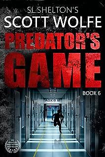 Predator's Game (Scott Wolfe Series Book 6)