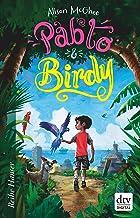 Pablo und Birdy (Reihe Hanser) (German Edition)