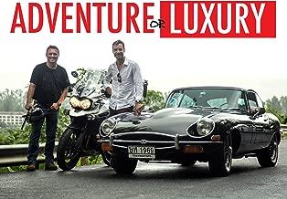 Adventure or Luxury