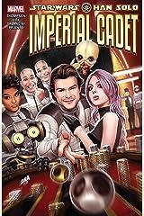 Star Wars: Han Solo - Imperial Cadet (Star Wars: Han Solo - Imperial Cadet (2018-2019)) Kindle Edition