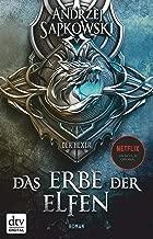 Das Erbe der Elfen: Roman Die Hexer-Saga 1 (German Edition)
