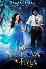 Of Shadows and Elves (Of Goblin Kings Book 2) Kindle Edition