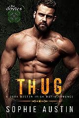 Thug: A Dark Irish Mafia Romance (The Doyles Book 4) Kindle Edition