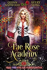 Fae Rose Academy: Year One (For The Purely Divine Book 1) (English Edition) Format Kindle