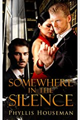 Somewhere in the Silence Kindle Edition