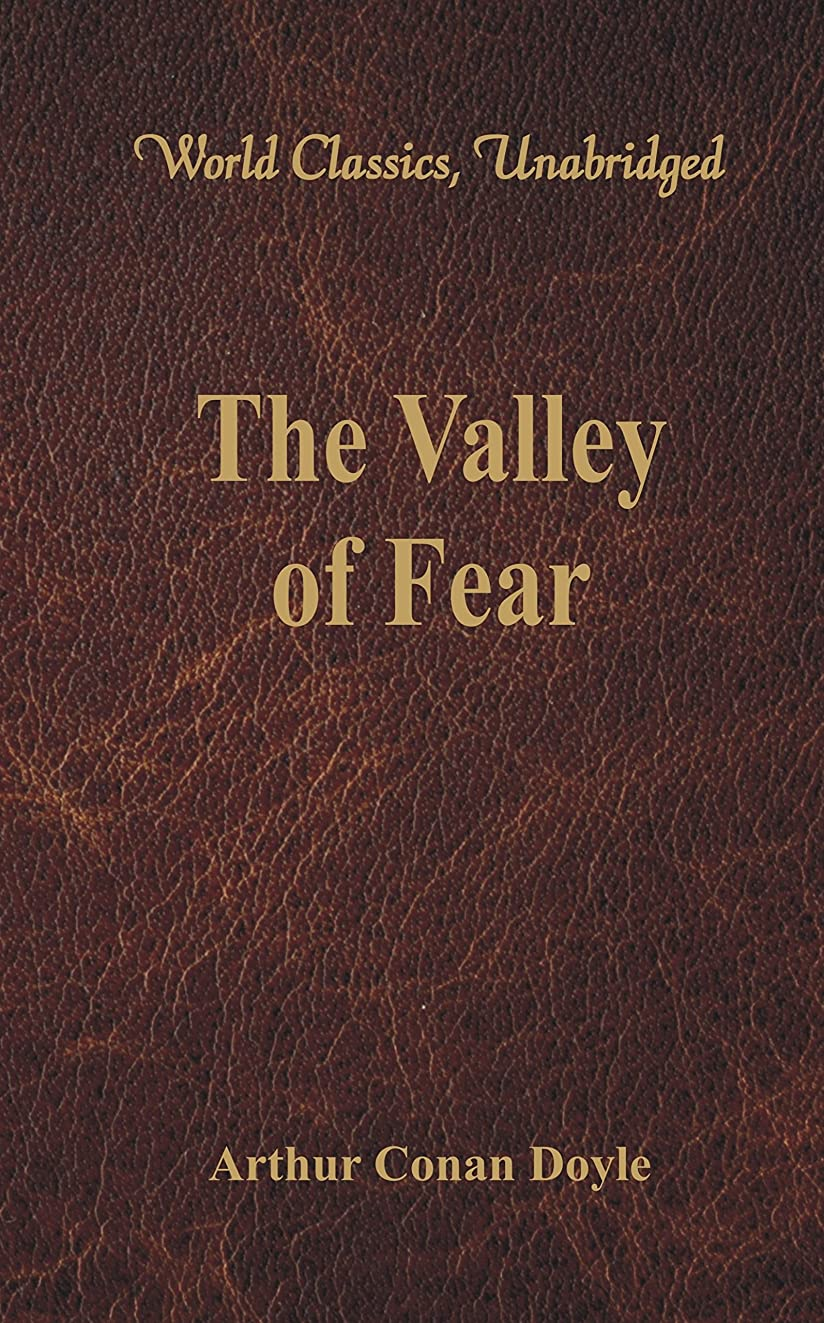 友情ゆり藤色The Valley of Fear (World Classics, Unabridged) (English Edition)