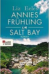 Annies Frühling in Salt Bay (German Edition) Format Kindle