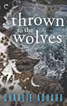 Thrown to the Wolves: A Suspenseful Paranormal Mystery (Big Bad Wolf Book 3)