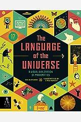 The Language of the Universe: A Visual Exploration of Mathematics Capa dura