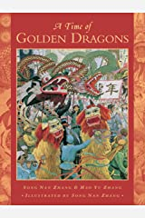 A Time of Golden Dragons Paperback