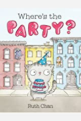Where's the Party?: A Picture Book (Georgie and Friends) Kindle Edition