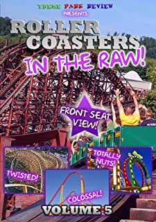Roller Coasters in the Raw: Volume 5