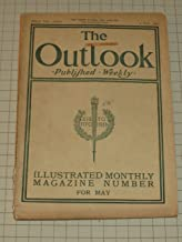 The Outlook Magazine (1900) The Gutenberg Anniversary - New York's Underground Railway - How the Russian Moujik Lives - Ancient Hebrew People - William Shakespeare & London Stage