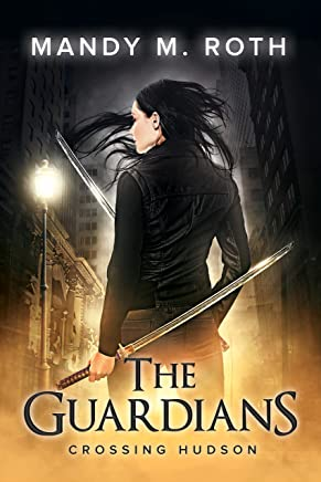 Crossing Hudson (The Guardians Book 2)