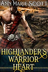 Highlander's Warrior Heart : A Steamy Scottish Medieval Historical Romance (Highlands' Formidable Warriors) Kindle Edition