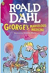 George's Marvelous Medicine Kindle Edition