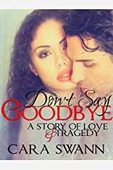 Don't Say Goodbye Kindle Edition