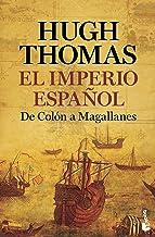 El Imperio español: De Colón a Magallanes (Divulgación)