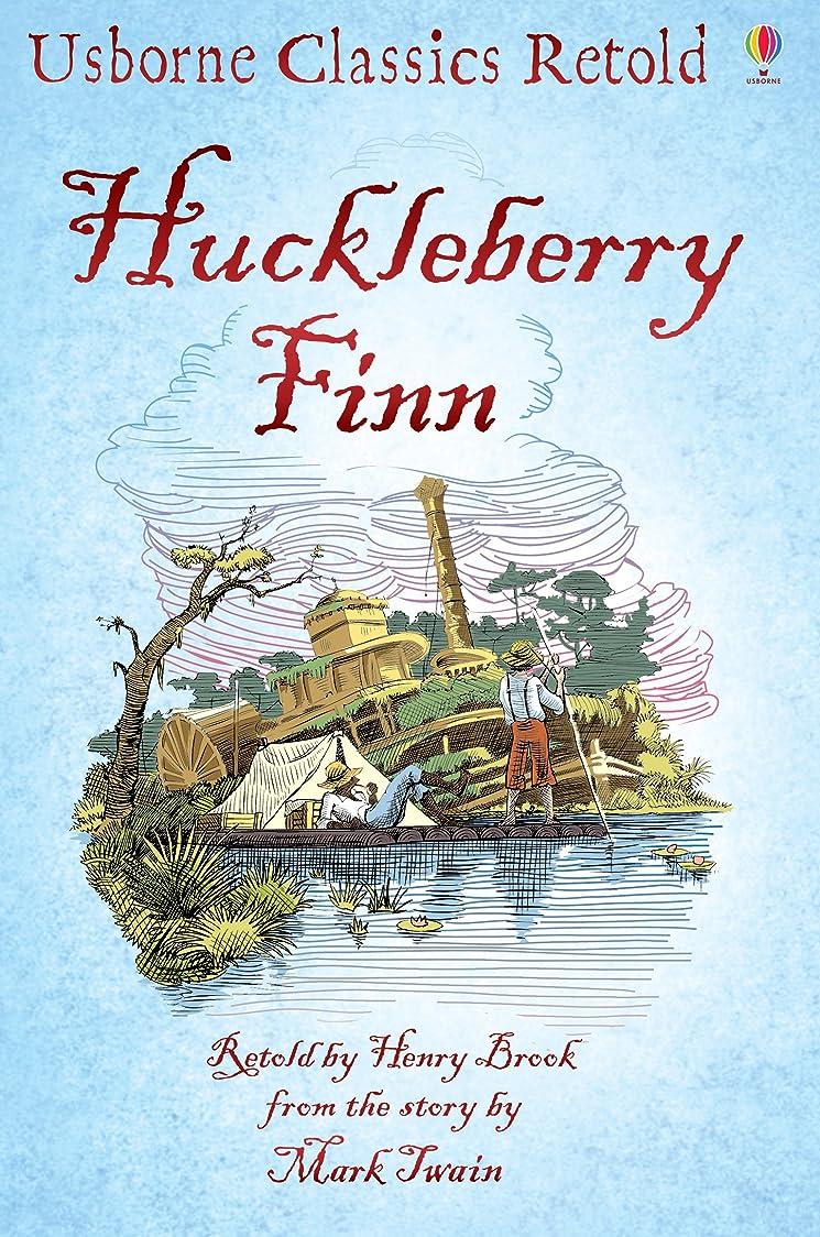 コンパスいちゃつく楽しむHuckleberry Finn: Usborne Classics Retold (English Edition)