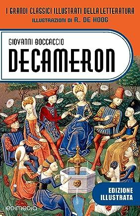 Decameron illustrato da R. de Hoog (illustrato) (I Grandi Classici Illustrati della Letteratura Vol. 2)
