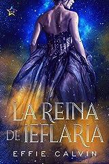 La reina de Ieflaria (Historias de Inthya nº 1) (Spanish Edition) Kindle Edition