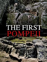 The First Pompeii