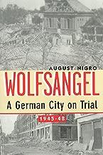 Wolfsangel: A German City on Trial, 1945-48
