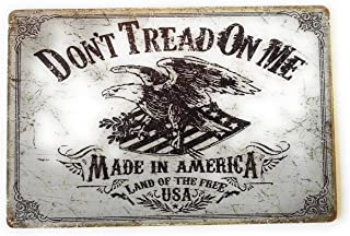 Don't Tread on Me Made in America Land of The Free USA Tin Sign Vintage Metal Sign Perfect Mancave Tin Sign College Dorm Room 8-Inch by 12-Inch | TSC235