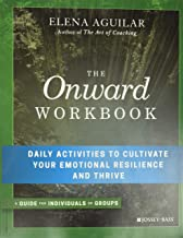 The Onward Workbook: Daily Activities to Cultivate Your Emotional Resilience and Thrive PDF