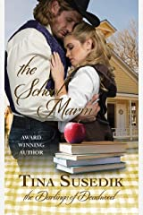 The School Marm: The Darlings of Deadwood Kindle Edition