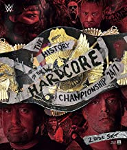 the history of the hardcore championship