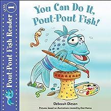 You Can Do It, Pout-Pout Fish!: A Pout-Pout Fish Reader
