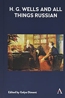 H.G. Wells and All Things Russian