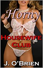 horny housewives horny housewives